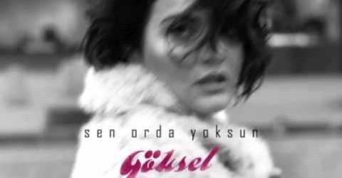 Göksel –  2015 'Sen Orda Yoksun' Full Albümü