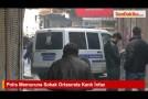 Polis Memuruna Sokak Ortasında Kanlı İnfaz