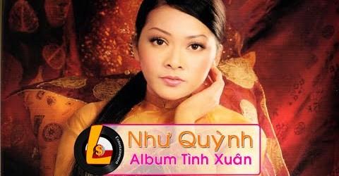 Như Quỳnh & Xuân 2015: Album Tình Xuân [Nhạc Xuân 2015, Nhạc tết 2015]