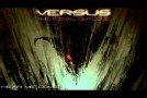 Versus – Hear Me Coming (The Final Outcome 2015 Album) (Track Teaser)